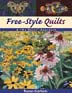 "Free-Style Quilts: A ""No Rules"" Approach"